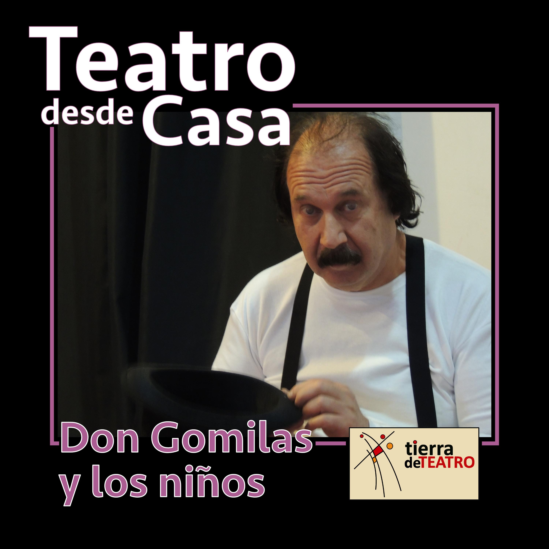 Cartel Don Gomilas Y Los Niños